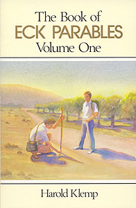 The Book of ECK Parables, Volume 1