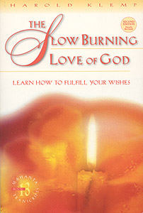 The Slow Burning Love of God