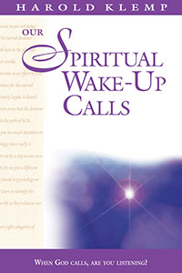 Our Spiritual Wake-Up Calls