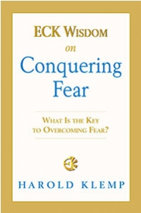ECK Wisdom on Conquering Fear