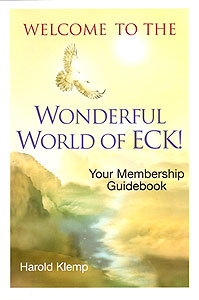 Welcome to the Wonderful World of ECK! Your Membership Guidebook