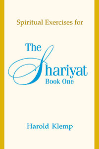 Spiritual Exercises for the Shariyat, Book One
