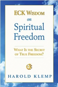 ECK Wisdom on Spiritual Freedom
