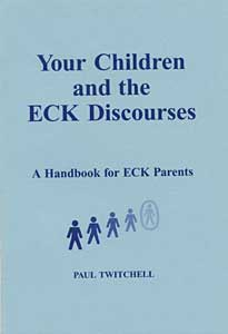 Your Children and the ECK Discourses—A Handbook for ECK Parents