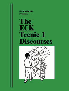 The ECK Teenie 1 Discourses