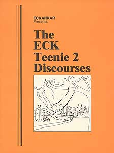 The ECK Teenie 2 Discourses