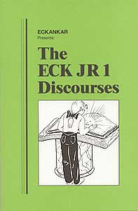 The ECK JR 1 Discourses