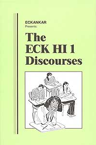 The ECK HI 1 Discourses
