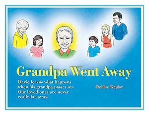 Grandpa Went Away