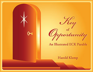 Key of Opportunity: An Illustrated ECK Parable