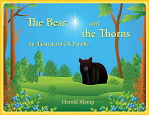 The Bear and the Thorns: An Illustrated ECK Parable