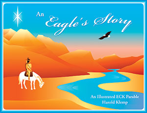 An Eagle's Story: An Illustrated ECK Parable