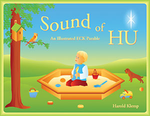 Sound of HU: An Illustrated ECK Parable