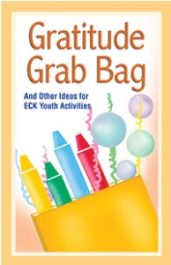 Gratitude Grab Bag and Other Ideas for ECK Youth Activities