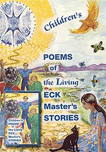 Children's Poems of the Living ECK Master's Stories