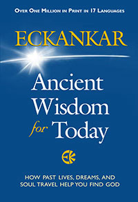 ECKANKAR—Ancient Wisdom for Today