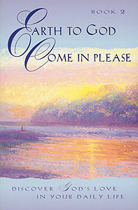 Earth to God, Come In Please . . . , Book 2