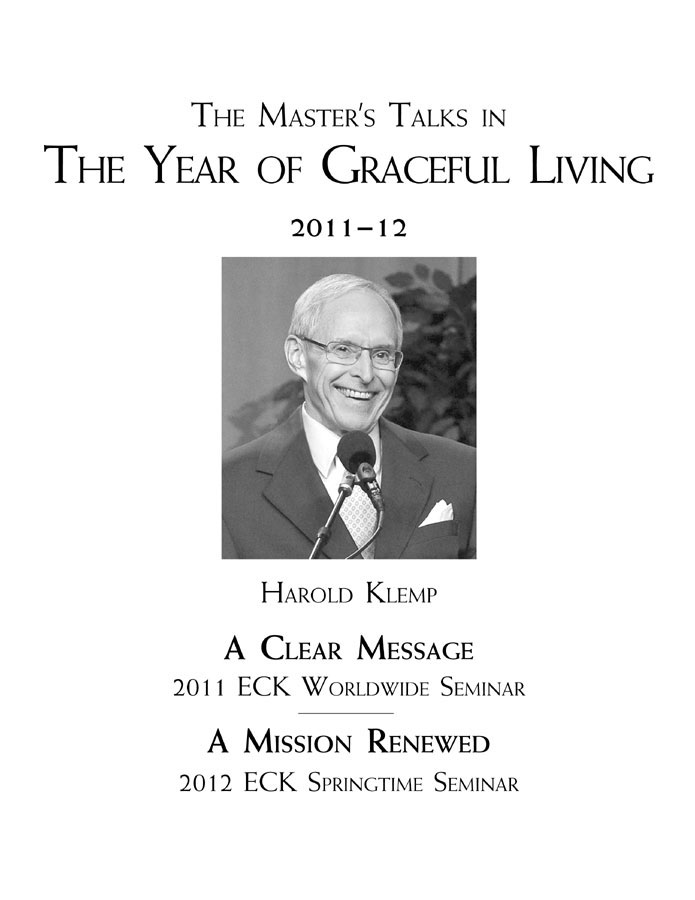 The Master's Talks in The Year of Graceful Living—2011–12