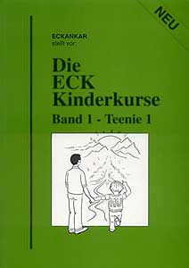 Die ECK-Kinderkurse, Band 1 – Teenie 1