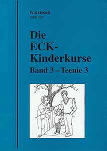 Die ECK-Kinderkurse, Band 3 – Teenie 3