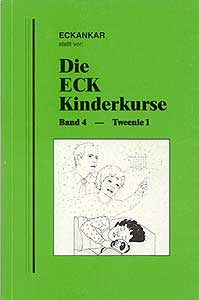 ECK-Kinderkurse, Band 4 – Tweenie 1