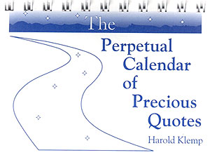 The Perpetual Calendar of Precious Quotes