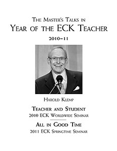The Master's Talks in Year of the ECK Teacher—2010–11